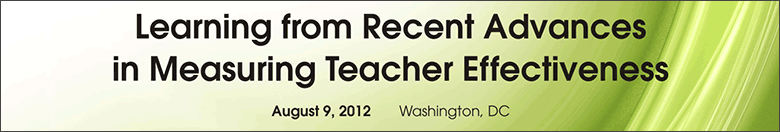 Learning from Recent Advances in Measuring Teacher Effectiveness