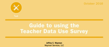 Yellow cover of the Teacher Data Use Survey
