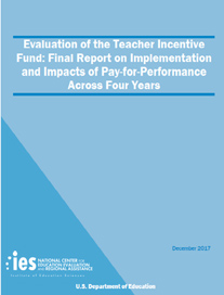 Impact Evaluation of the Teacher Incentive Fund: Report