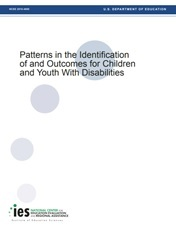 Patterns in the Identification of and Outcomes for Children and Youth with Disabilities: Report