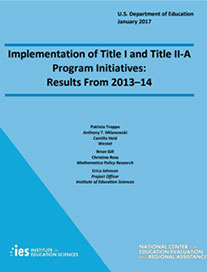 Implementation of Title I/II-A Program Initiatives: Report