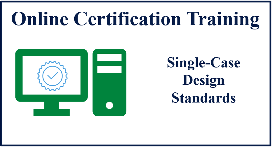 Online Single-Case Design Standards Training