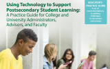 Five Recommendations From Experts About Using Technology to Support Postsecondary Student Learning
