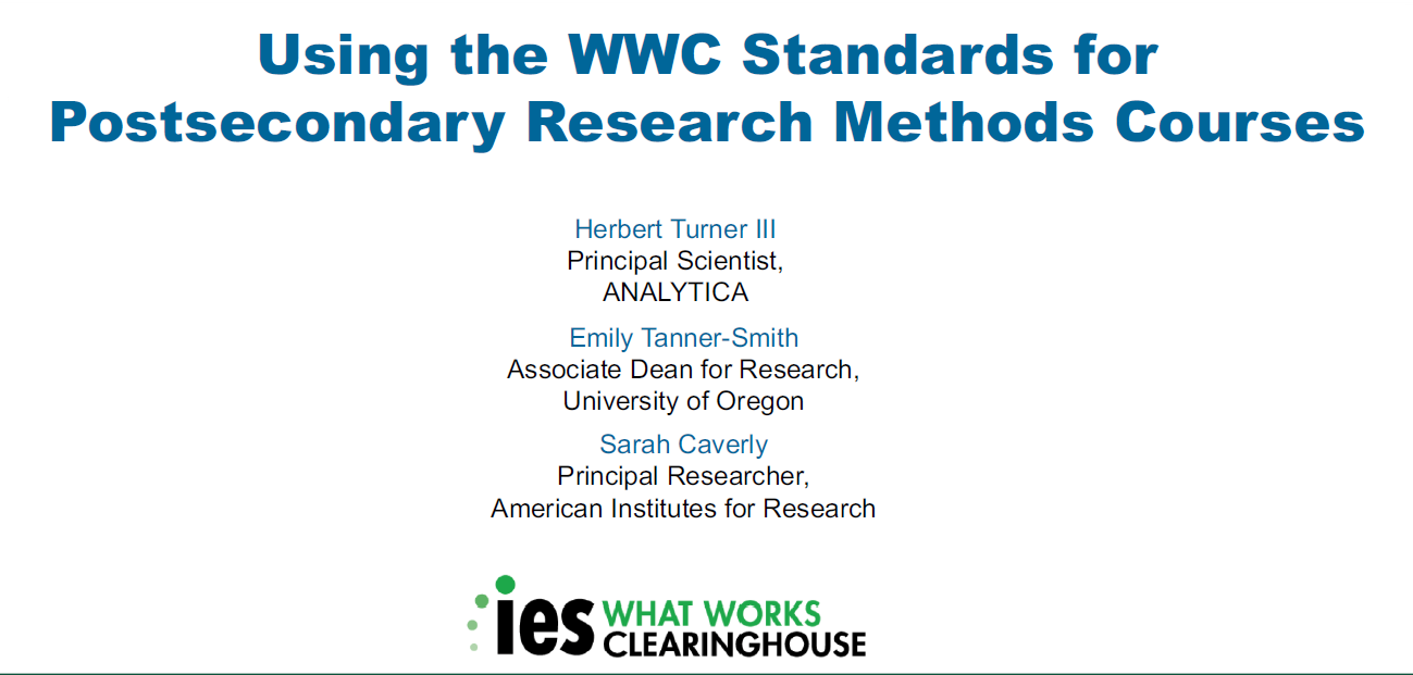 Using the WWC Standards for Postsecondary Research Methods Courses