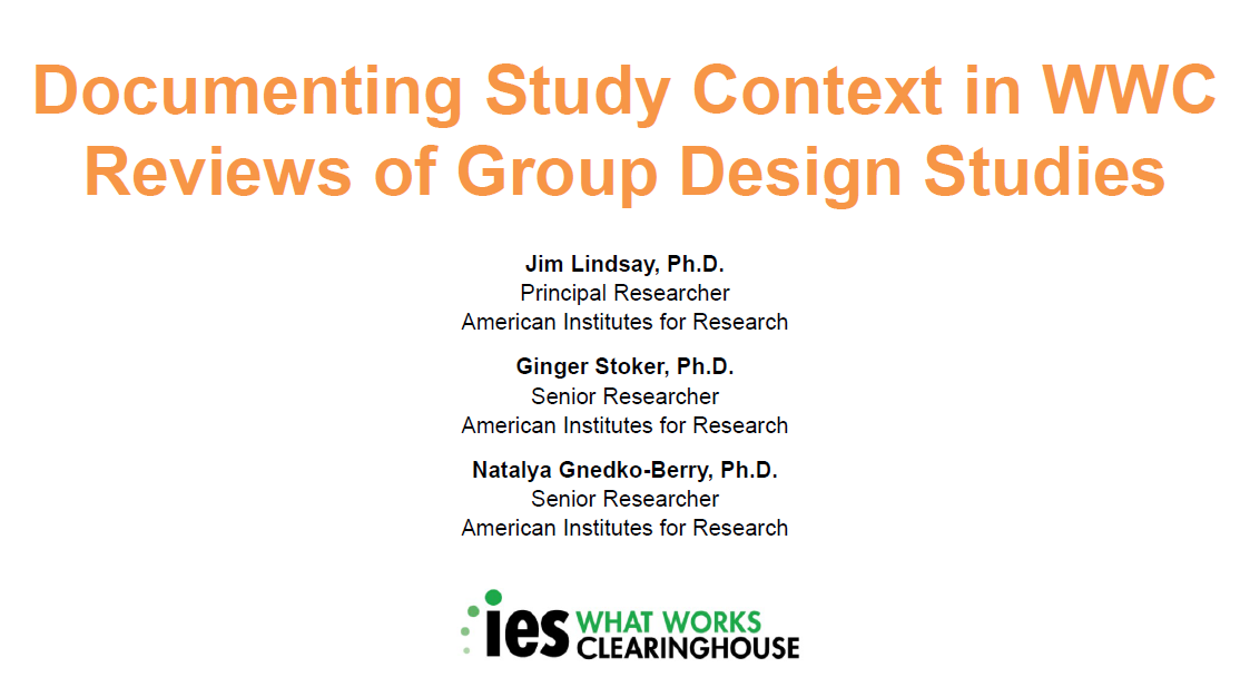 Documenting Study Context in WWC Reviews of Group Design Studies