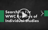 A Guide to Finding Information on Studies Reviewed by the What Works Clearinghouse