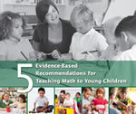 5 Evidence-Based Recommendations for Teaching Math to Young Children